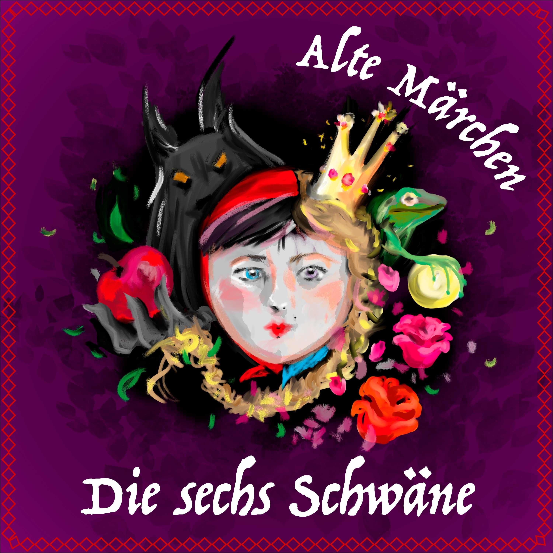 #64 Alte Märchen - Die sechs Schwäne