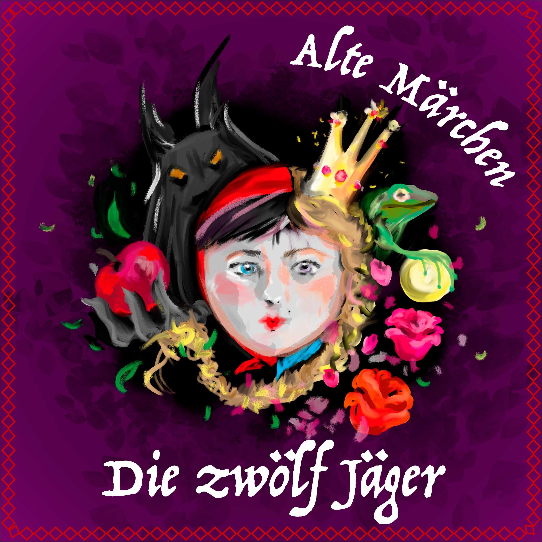 #67 Alte Märchen - Die zwölf Jäger