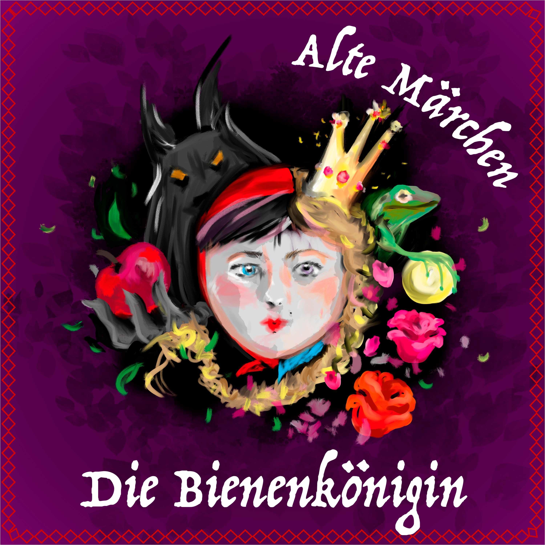#62 Alte Märchen - Die Bienenkönigin